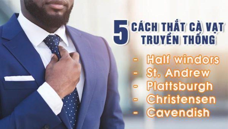5 Cách thắt cà vạt truyền thống của quý ông sành sỏi