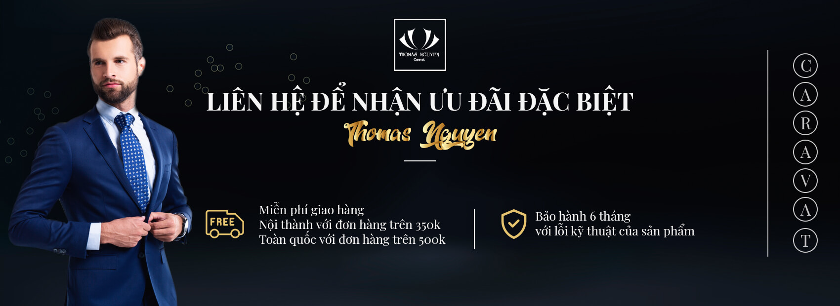 Chính sách ưu đãi của Thomas Nguyen