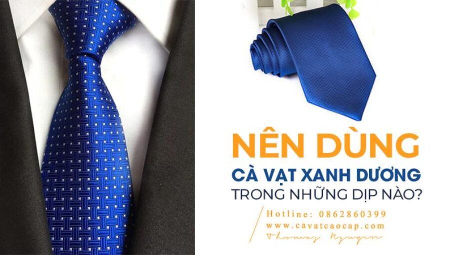 Nên dùng cà vạt xanh dương trong những dịp nào?