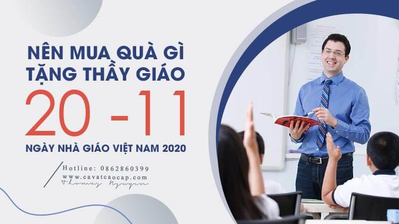 Nên tặng quà gì cho thầy giáo trong ngày nhà giáo Việt Nam 2020